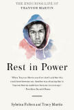 Rest In Power: The Enduring Life of Trayvon Martin book cover