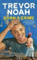 """Cover for Audiobook """"Born a Crime"""