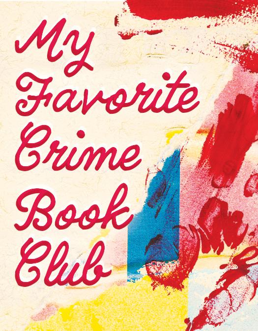 My Favorite Crime Book Club