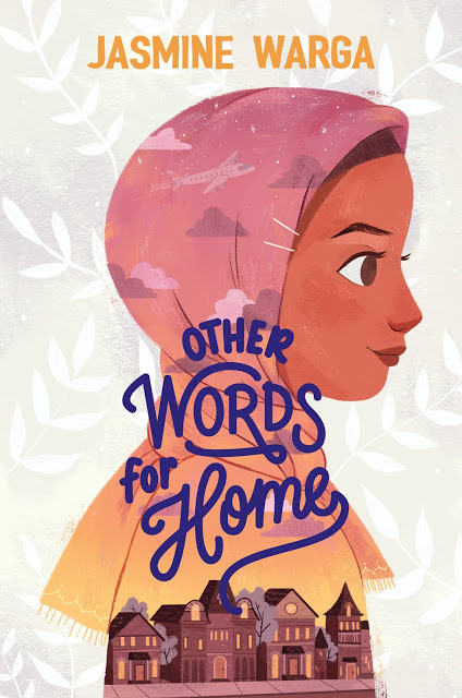 """Cover of """"Other Words for Home"""" by Jasmine Warga"""