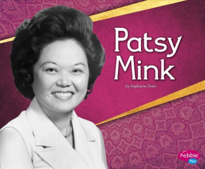 Patsy Mink by Stephanie Cham