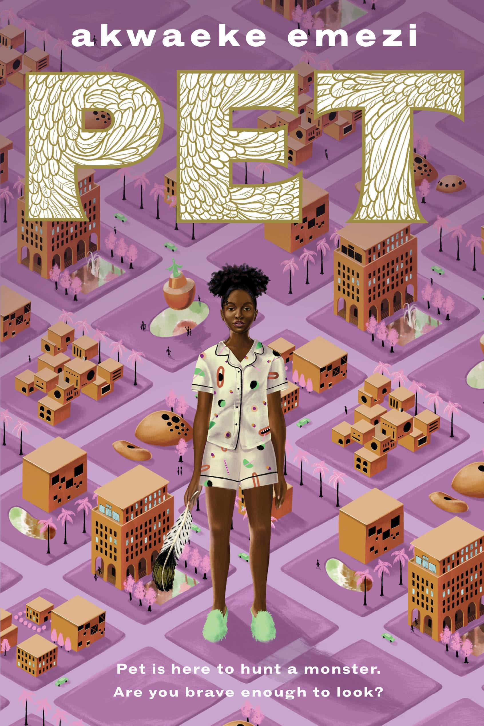 Cover of Pet by Akwaeke Emezi