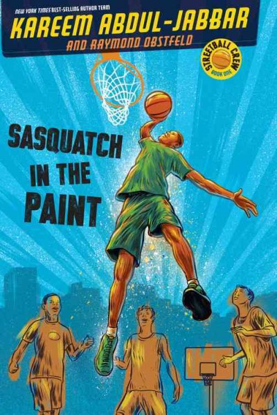 Cover of Sasquatch in the Paint by Kareem Abdul-Jabbar.